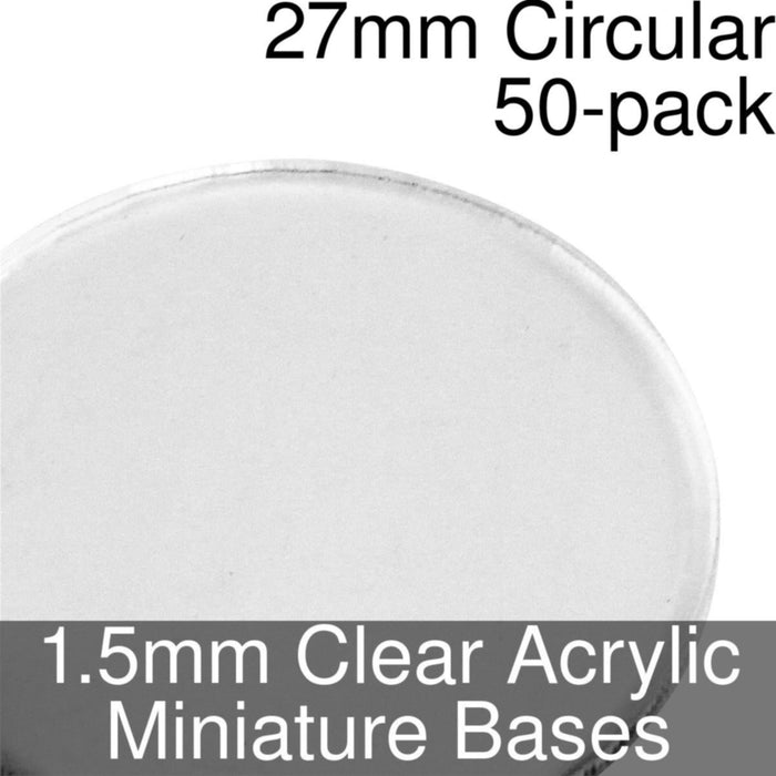 Miniature Bases, Circular, 27mm, 1.5mm Clear (50) - LITKO Game Accessories