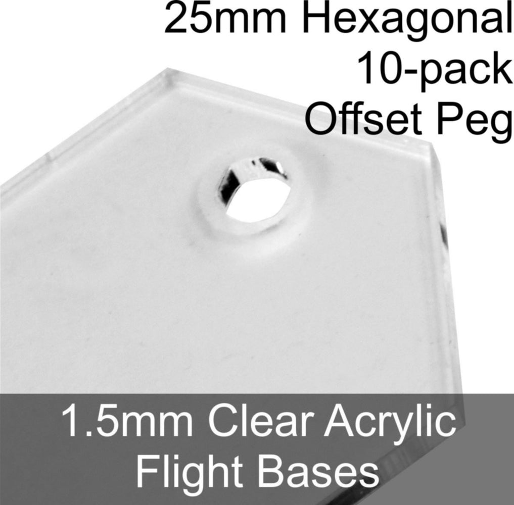 Flight Bases, Hexagonal, 25mm (Offset Peg), 1.5mm Clear (10) - LITKO Game Accessories