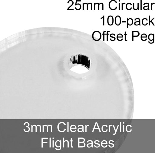 Flight Bases, Circular, 25mm (Offset Peg), 3mm Clear (100) - LITKO Game Accessories