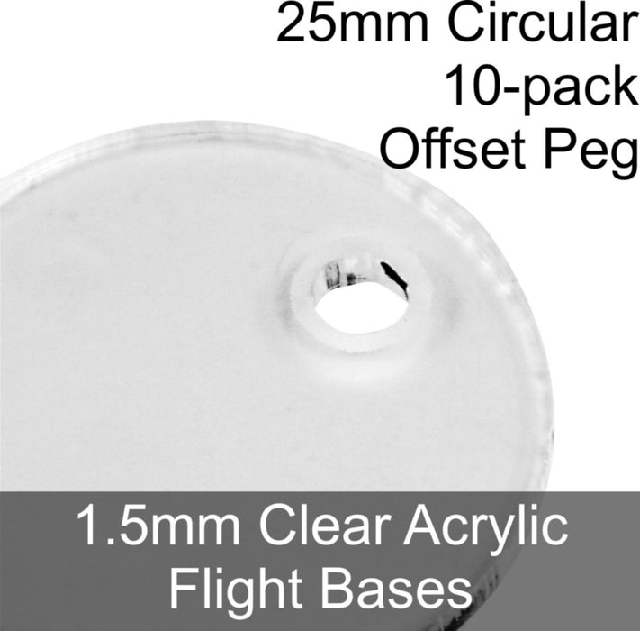 Flight Bases, Circular, 25mm (Offset Peg), 1.5mm Clear (10) - LITKO Game Accessories