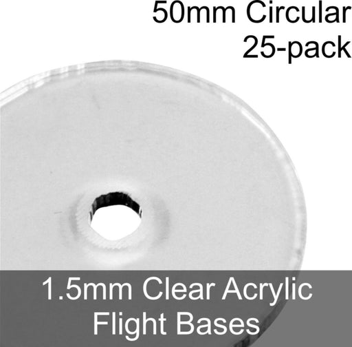 Flight Bases, Circular, 50mm, 1.5mm Clear (25) - LITKO Game Accessories