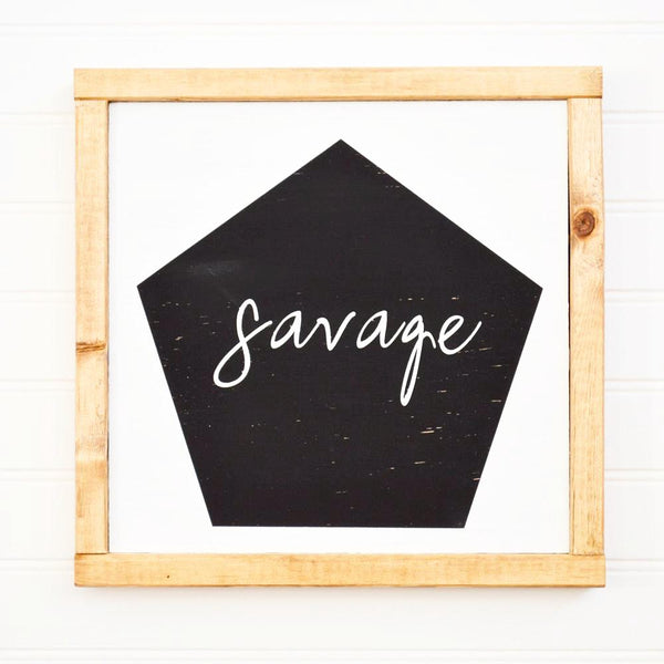 savage wood sign