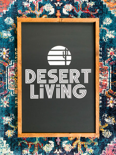 Desert Living Wood Sign