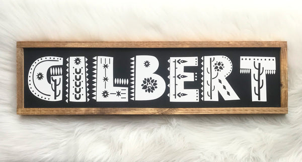 Gilbert Arizona Boho Wood Sign