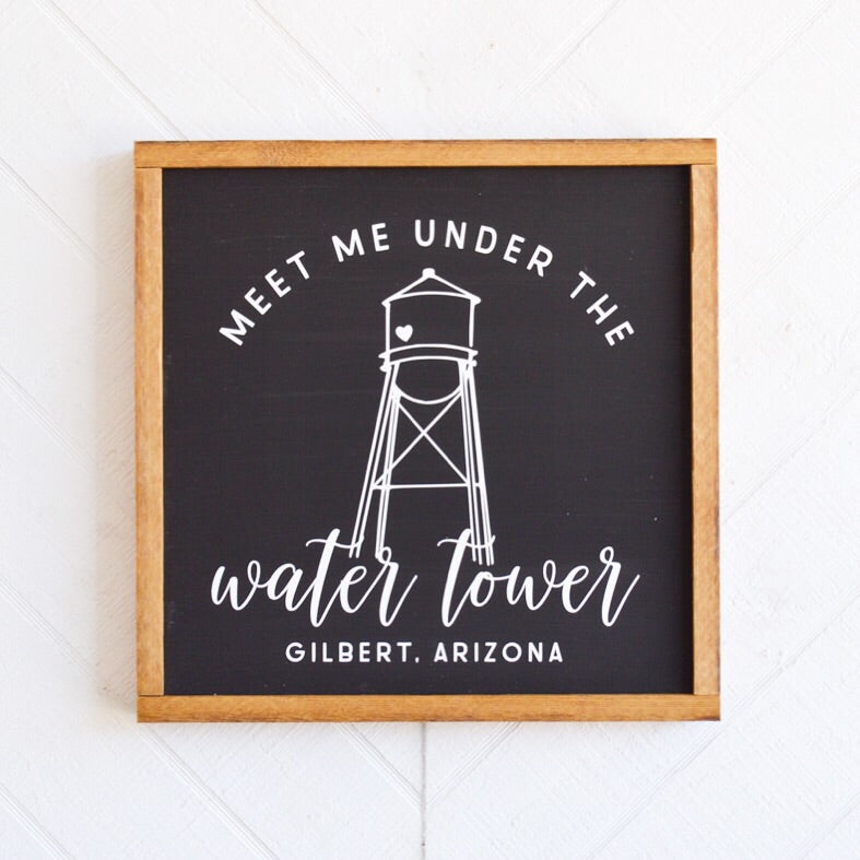 Meet Me Under the Water Tower Wood Sign