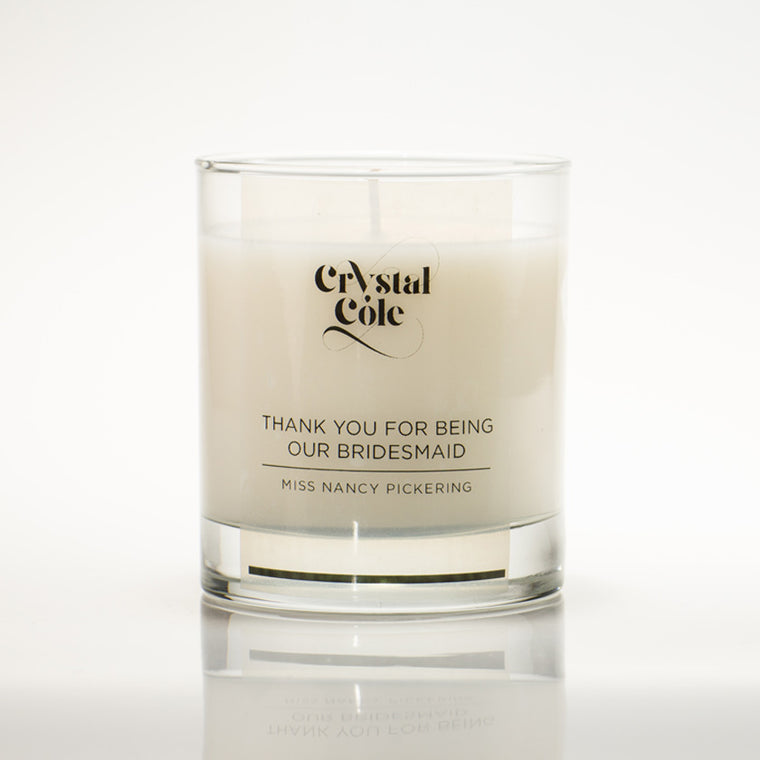 """Thank You for being our Bridesmaid"" scented candle"