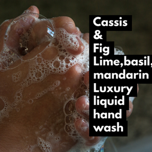 Cassis & Fig Luxury Liquid Hand Wash