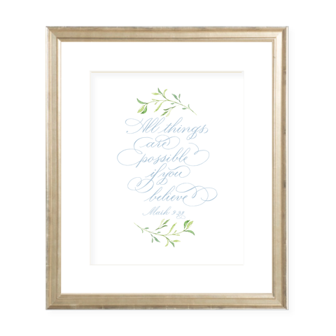 All Things are Possible Blue Calligraphy with Garland Portrait Watercolor Print