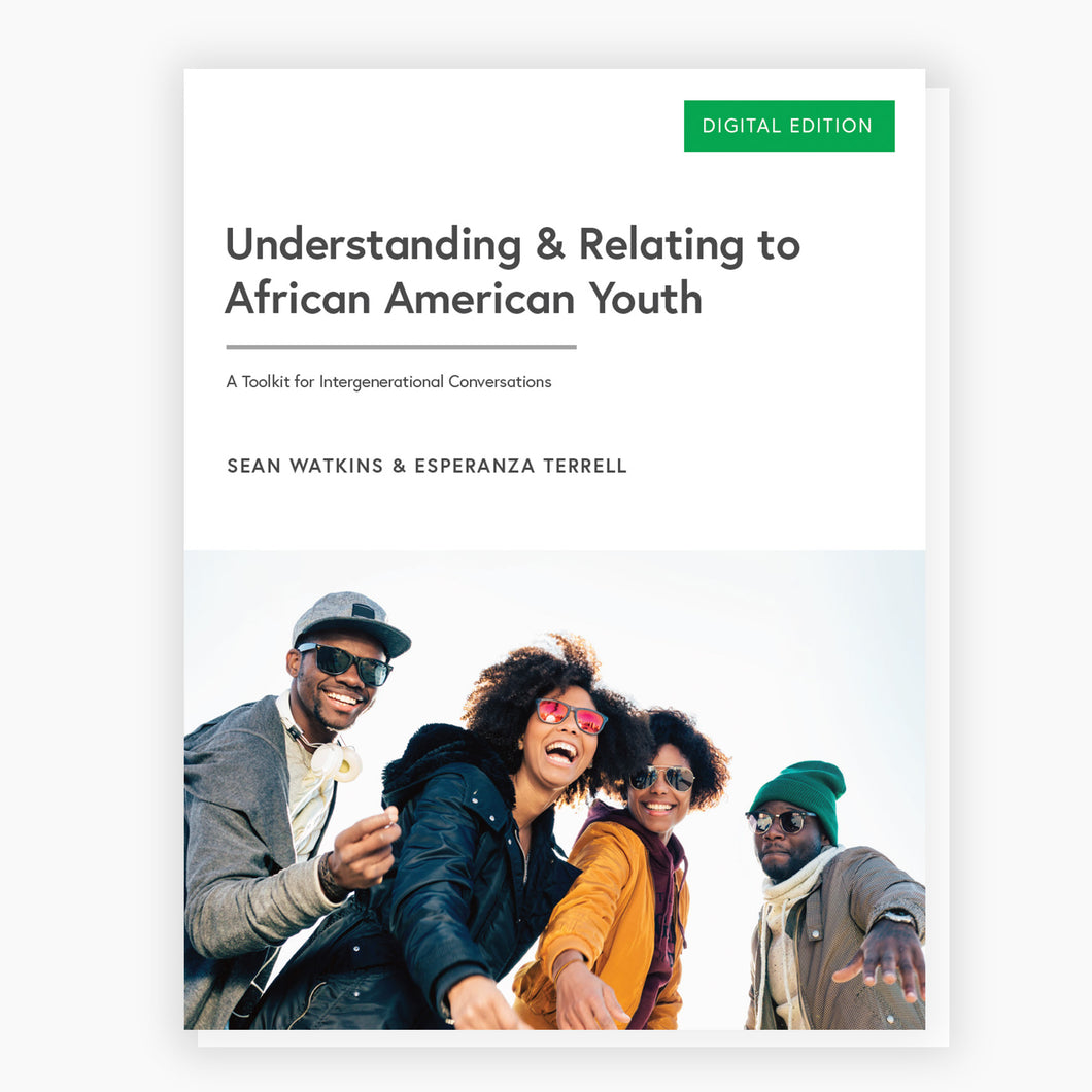Understanding & Relating to African American Youth (Digital Download)