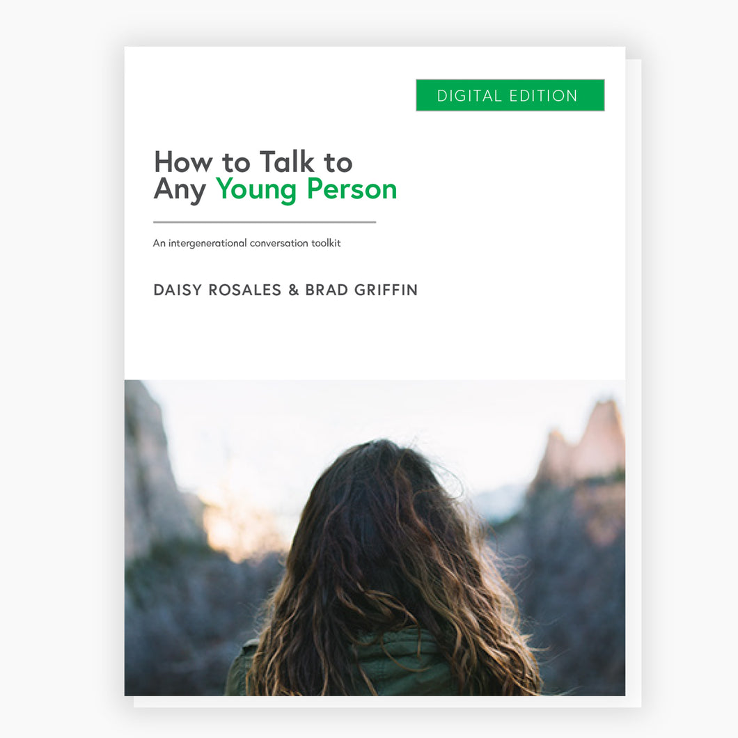 How to Talk to Any Young Person: An Intergenerational Conversation Toolkit (Digital Download)