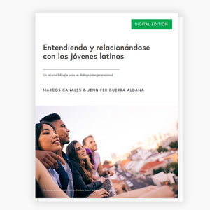 Understanding & Relating to Latino/a Youth: A Bilingual Conversation Toolkit (Digital Download)