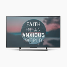 Faith in an Anxious World: A 4-Week High School Curriculum (Digital Download)