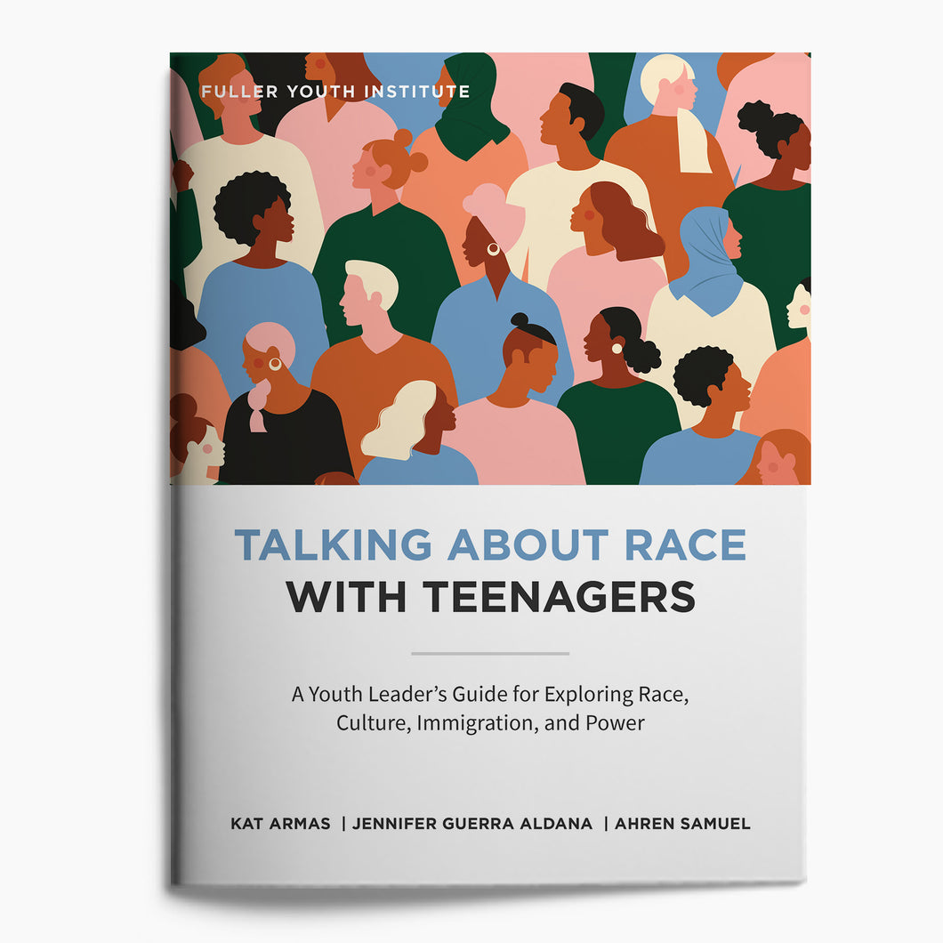 Talking about Race with Teenagers: A Youth Leader's Guide (Digital Download)