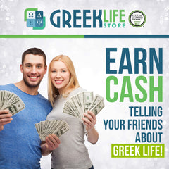 Earn CASH Telling Your Friends About Greek Life!
