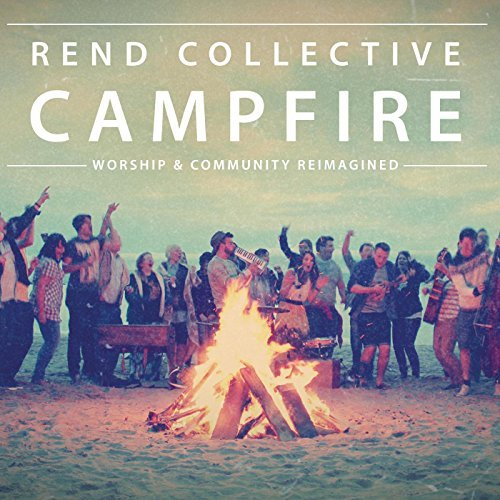 CAMPFIRE: WORSHIP & COMMUNITY REIMAGINED CD