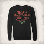 Have a Jolly Irish Christmas - Jumper