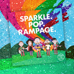 SPARKLE. POP. RAMPAGE. CD