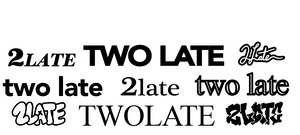 2late