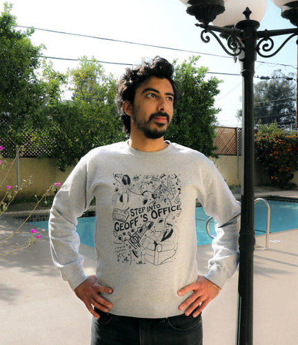 Step Into Geoff's Office Crewneck