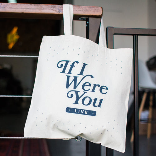If I Were You Show Live Tote