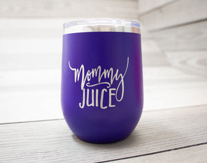 """Mommy Juice"" Tumbler"