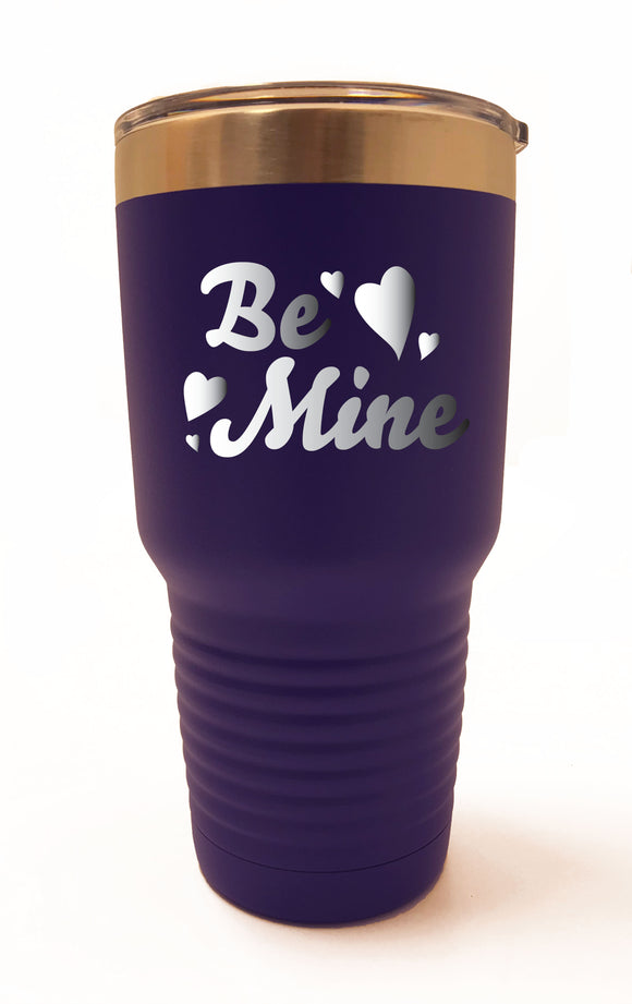 Be Mine with Hearts Tumbler30oz - 20oz - 12oz