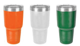 Irish For a Day Tumbler- 30oz - 20oz - 12oz