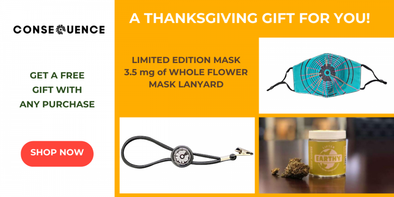 Get Free Mask, Mask Lanyard or CBD During Our Thanksgiving Sale