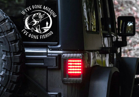 If I've gone missing, I've gone fishing car decal
