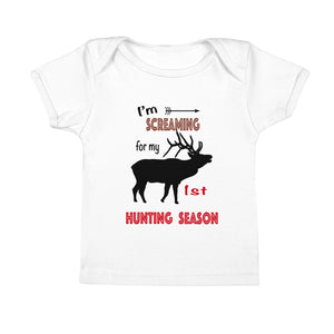 Screaming for 1st Hunting Season Infant Tee