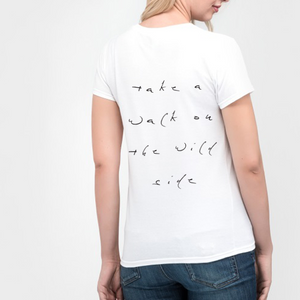 take a walk on the wild side printed slogan t shirt