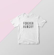 Forevr hungry, food, hungry, always hungry, eating t-shirt, eating time at the zoo, food lover, lover of food