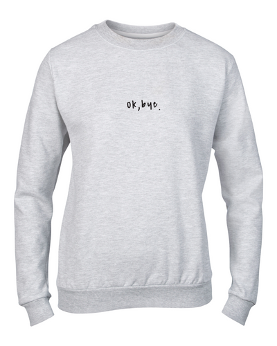 out of office, sweater, grey, warm, winter sweater, sweats, grey sweater, printed fashion, london fashion week, london style, ok bye, bye fashion, hi fashion, trend, womens, international womens day, whoop, fashion blogger, ok bye, rude slogan, fashion slogans, slogan tee, slogan t-shirt