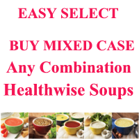 EASY SELECT MIX AND MATCH Less than $10/box. Buy 36 of Soups Save $150 with automatic discount. Just $359.99 Made by Healthwise