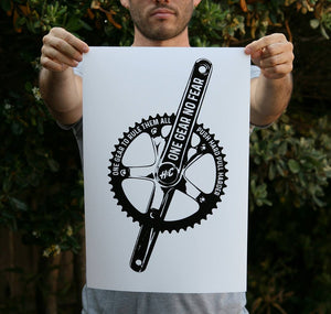 One Gear No Fear 13 x 19 Poster Print