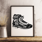 Hike More Worry Less 13 x 19 Poster Print