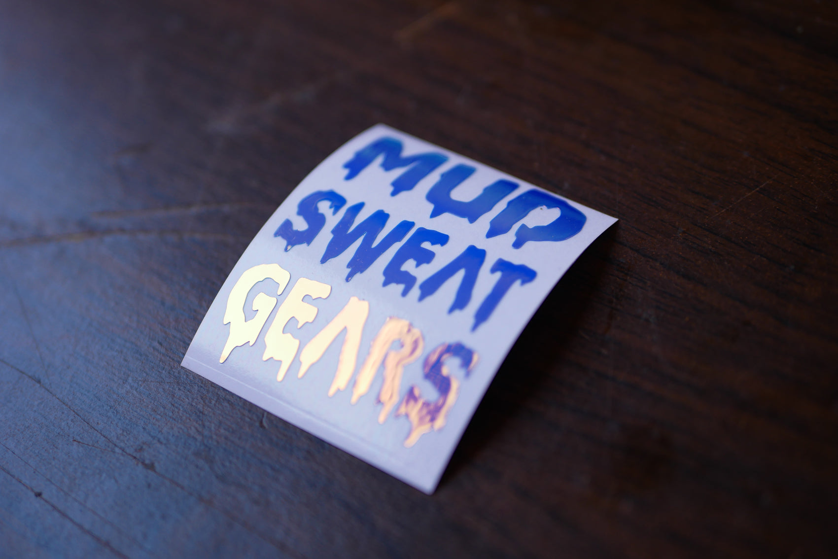 Mud, Sweat & Gears Vinyl Decal