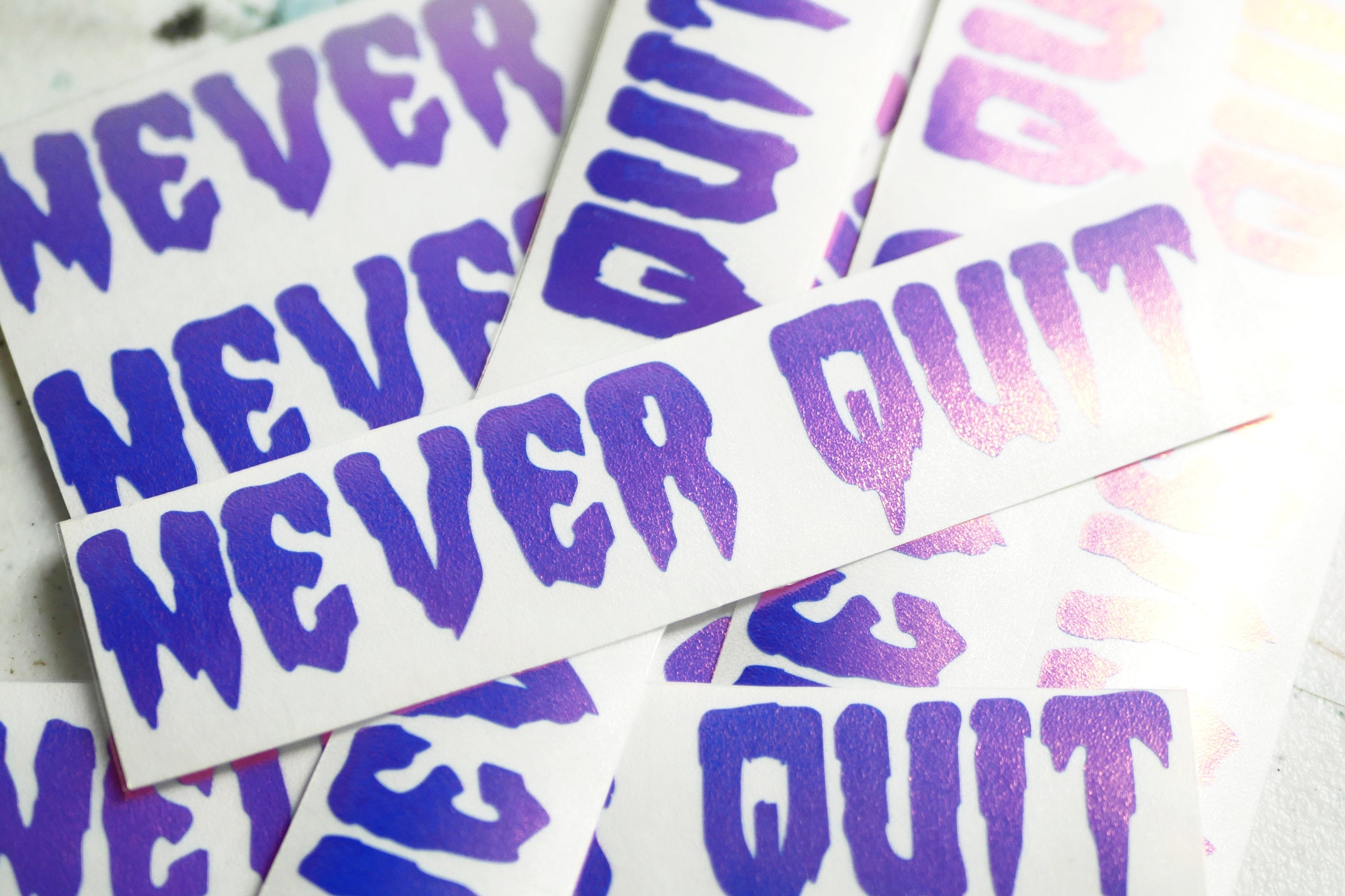 Never Quit Vinyl Decal