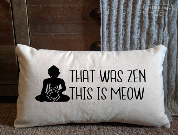 That Was Zen This Is Meow Cotton Canvas Yoga Pillow | Meditation Pillow
