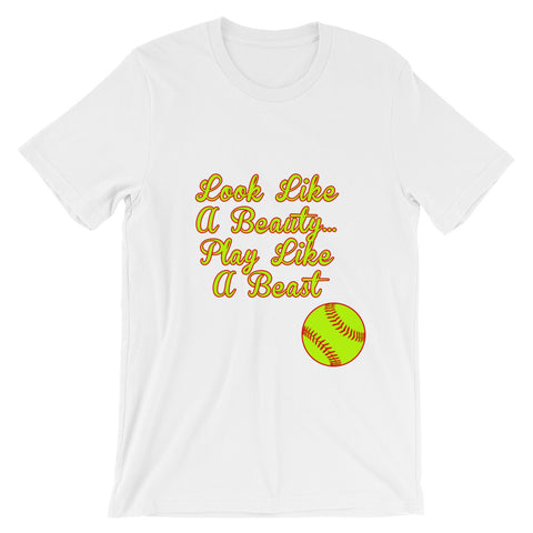""" Look Like A Beauty, Play Like A Beast"" Unisex short sleeve t-shirt"