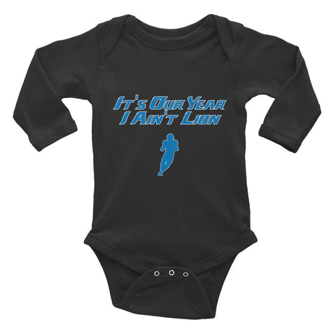 """I Ain't Lion"" Infant Long Sleeve Bodysuit"