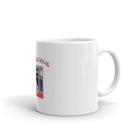 """I Still Believe"" Mug"