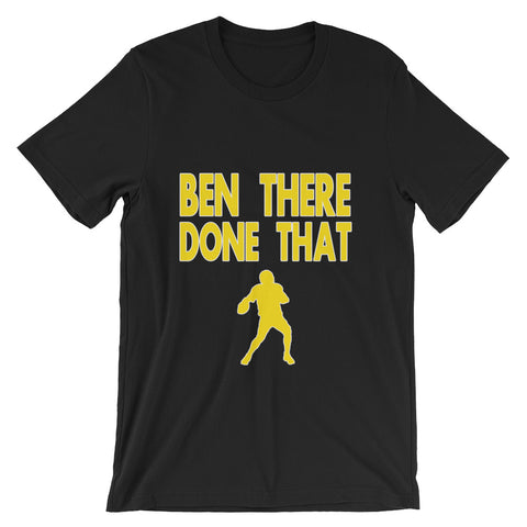 """Ben There Done That"" Unisex short sleeve t-shirt"