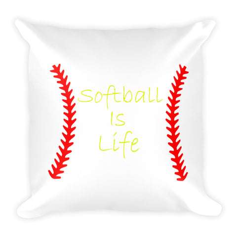 """Softball Is Life"" Square Pillow"