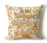 Our First Thanksgiving As Mr and Mrs...Personalized Pillow Covers With Year and Last Name