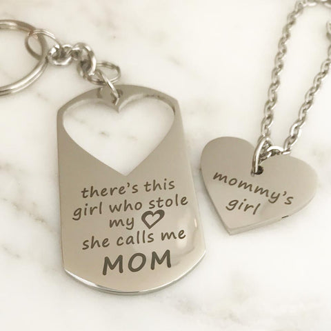 There's This Girl Who Stole My Heart...She Calls Me Mom Keychain & Mommy's Girl Necklace