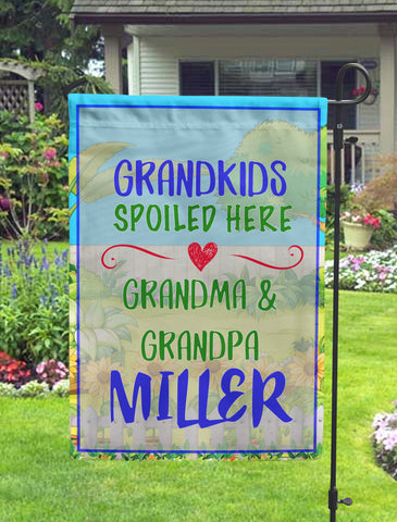 Grandkids Spoiled Here Personalized Garden Flag