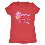 Grandmas Are Mommies With Frosting T-Shirts
