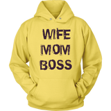 Wife Mom Boss  T-shirt & Hoodies