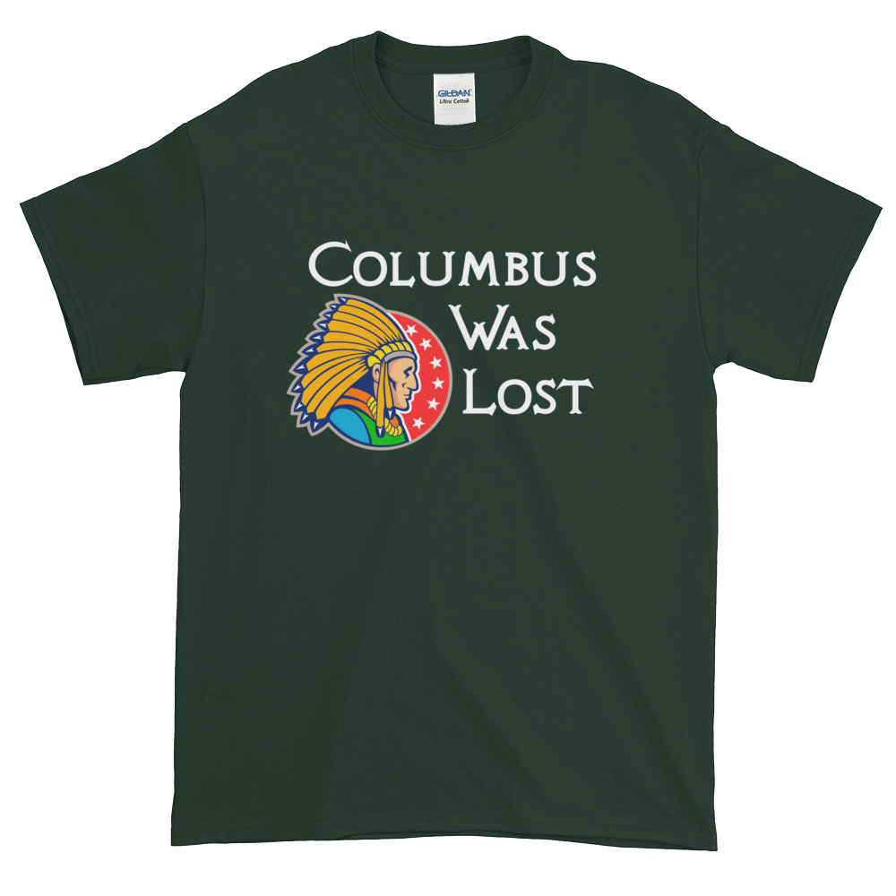 Columbus Was Lost T-shirt